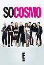 Сериал «So Cosmo» (2017)