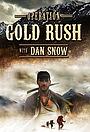 Серіал «Operation Gold Rush with Dan Snow» (2016)