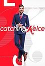 Серіал «Catching Kelce» (2016)