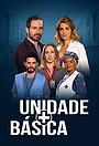 Сериал «Unidade Básica» (2016 – ...)