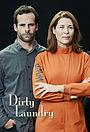 Сериал «Dirty Laundry» (2016)