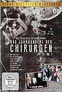 Серіал «Das Jahrhundert der Chirurgen» (1972)