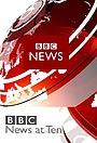 Серіал «BBC News at Ten O'Clock» (2000 – ...)