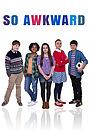 Серіал «So Awkward» (2015 – ...)