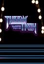 Серіал «Tubbin' with Tash» (2013)