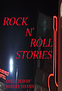 Сериал «Rock N' Roll Stories» (2013 – 2015)