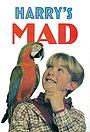 Серіал «Harry's Mad» (1993 – 1996)