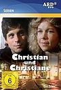 Серіал «Christian und Christiane» (1982 – 1983)