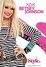 Серіал «XOX Betsey Johnson» (2013)