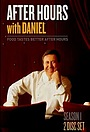 Серіал «After Hours with Daniel Boulud» (2006 – 2008)