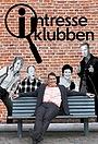 Сериал «Intresseklubben» (2012 – 2015)