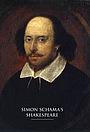 Фільм «Simon Schama's Shakespeare» (2012)