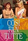 Серіал «Cosi fan tutte» (2008 – 2012)