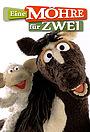 Сериал «Die Sesamstraße präsentiert: Eine Möhre für Zwei» (2010 – 2017)