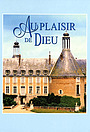 Сериал «Au plaisir de Dieu» (1977)