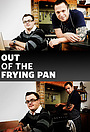 Сериал «Out of the Frying Pan» (2010)