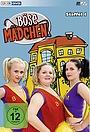 Сериал «Böse Mädchen» (2007 – 2010)
