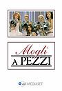 Серіал «Mogli a pezzi» (2008)