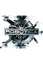 Сериал «Robotica» (2001 – 2002)