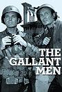 Серіал «The Gallant Men» (1962 – 1963)
