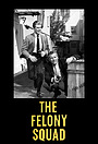 Серіал «The Felony Squad» (1966 – 1969)