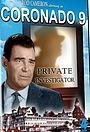Сериал «Coronado 9» (1960 – 1961)