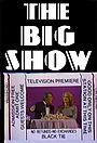 Сериал «The Big Show» (1980)