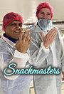 Серіал «Snackmasters» (2019)