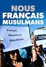 Сериал «Nous, Français musulmans» (2020)
