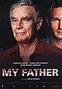 Фильм «Мой отец» (2003)