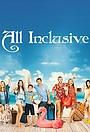 Сериал «All Inclusive» (2020 – ...)
