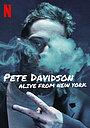 Фільм «Пит Дэвидсон: Я жив-здоров, привет из Нью-Йорка!» (2020)