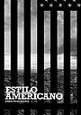 Фильм «Estilo Americano» (2021)