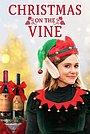 Фильм «Рождество на винодельне» (2020)