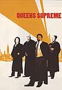 Серіал «Queens Supreme» (2003)