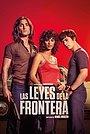 Фільм «Las leyes de la frontera» (2021)