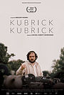 Фильм «Кубрик о Кубрике» (2020)