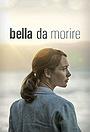 Сериал «Bella da morire» (2020)