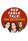 Сериал «Red Table Talk: The Estefans» (2020 – ...)