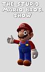 Серіал «The Stupid Mario Bros. Show» (2020)