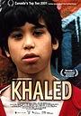 Фильм «Халед» (2001)