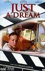 Фильм «Просто мечта» (2002)