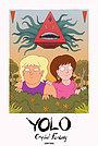 Сериал «YOLO: Кристальная фантазия» (2020 – ...)