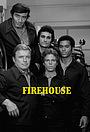 Серіал «Firehouse» (1974)