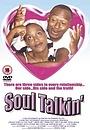 Фильм «Soul Talkin'» (2000)