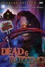 Фільм «Мертві й гниючі» (2002)