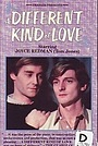Фільм «A Different Kind of Love» (1985)
