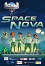 Сериал «Space Nova» (2020)
