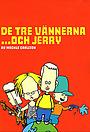 Серіал «3 друга и Джерри» (1998 – 2000)