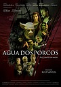 Фильм «Agua dos Porcos» (2020)
